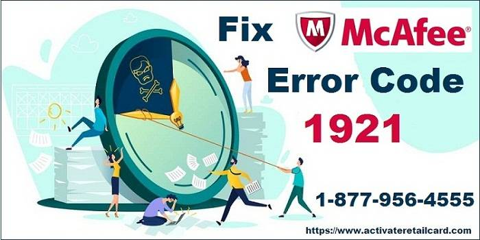 Step by Step Guidelines To Fix McAfee Error Code 1921