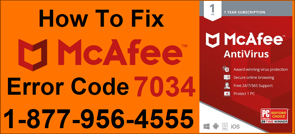 How To Fix McAfee Error Code 7034 In Simple Technique