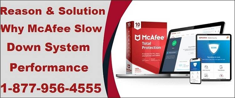 McAfee Slow Down System Performance
