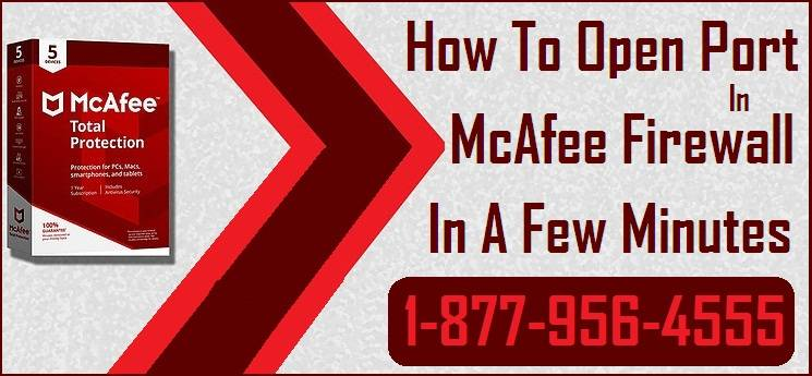 Open Port In McAfee Firewall