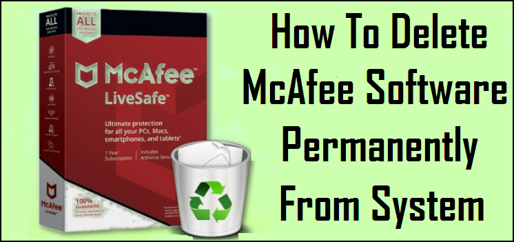Delete McAfee Software Permanently